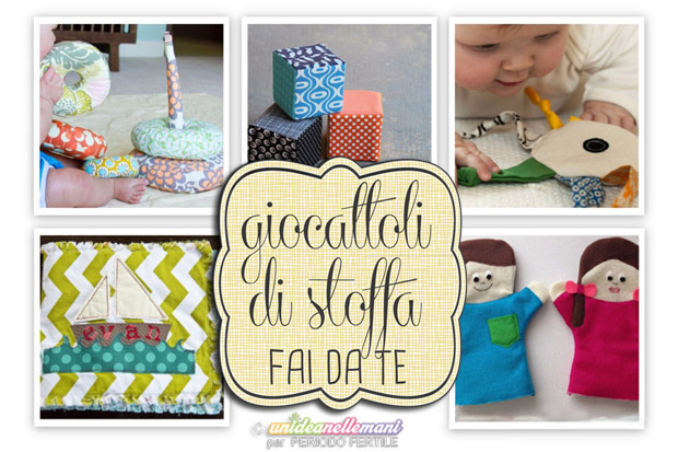 5 simpatiche idee per creare giocattoli di stoffa fai da - Creare in casa fai da te ...